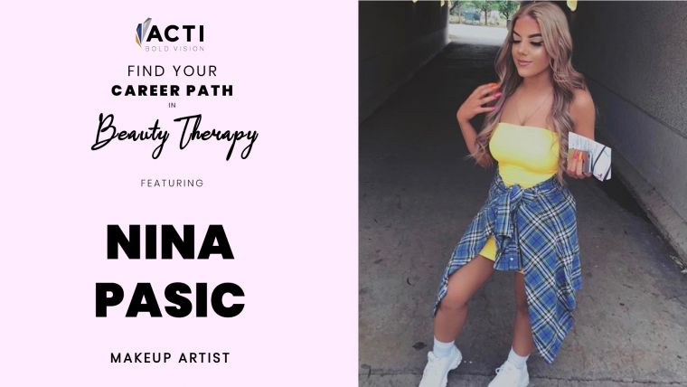 A Career In Beauty Therapy: Nina Pasic