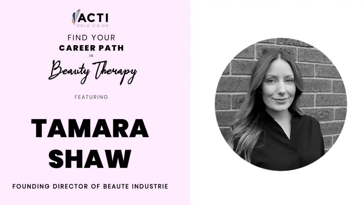 A Career In Beauty Therapy: Tamara Shaw