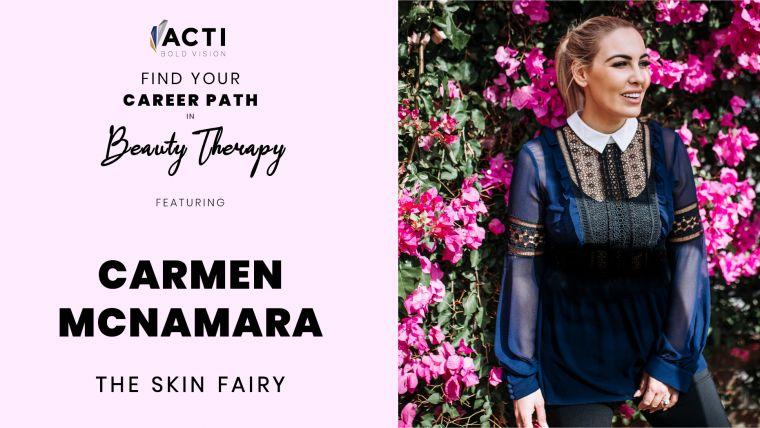 A Career In Beauty Therapy: Carmen McNamara